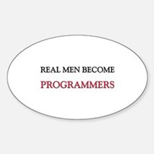 Real Men Become Programmers Oval Decal