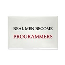 Real Men Become Programmers Rectangle Magnet