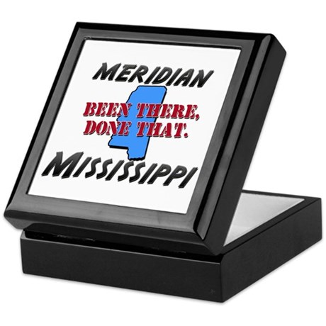 meridian mississippi - been there, done that Keeps