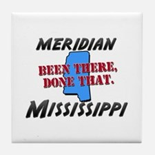 meridian mississippi - been there, done that Tile