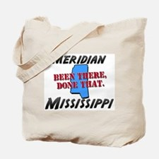 meridian mississippi - been there, done that Tote