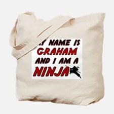 my name is graham and i am a ninja Tote Bag