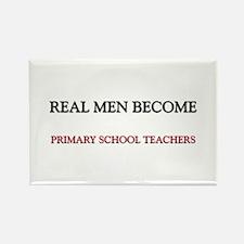Real Men Become Primary School Teachers Rectangle