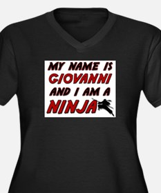 my name is giovanni and i am a ninja Women's Plus