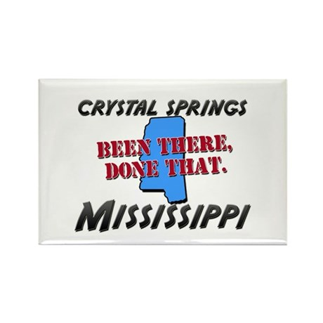 crystal springs mississippi - been there, done tha