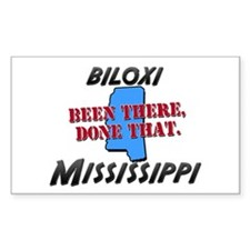 biloxi mississippi - been there, done that Decal