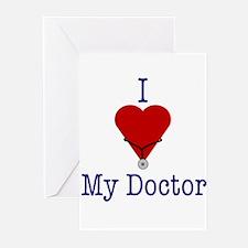 I Love (heart) My Doctor (stethoscope) Greeting Ca
