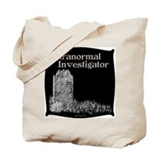Old Tombstone Paranormal Inv. Tote Bag
