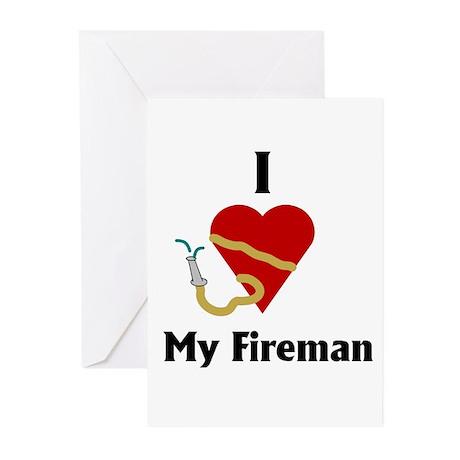 I Love (heart) My Fireman (hose) Greeting Cards (P