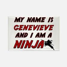 my name is genevieve and i am a ninja Rectangle Ma
