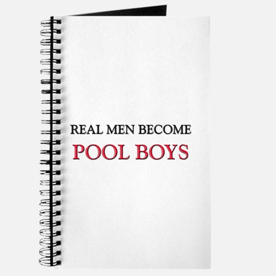 Real Men Become Pool Boys Journal