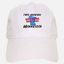 two harbors minnesota - been there, done that Baseball Baseball Cap