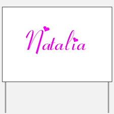 Natalia Yard Sign