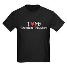 Love My Grandpas T-Bucket T