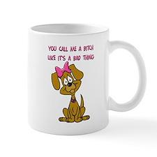 Bitch Mug