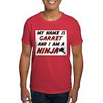 my name is garret and i am a ninja Dark T-Shirt