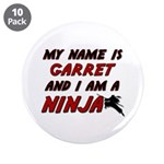my name is garret and i am a ninja 3.5