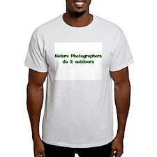 Nature photographers do it Ash Grey T-Shirt