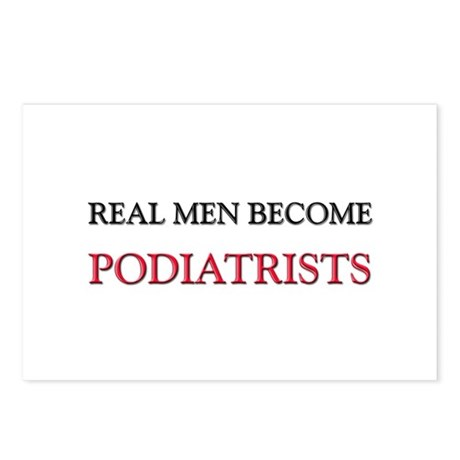 Real Men Become Podiatrists Postcards (Package of