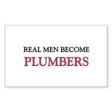 Real Men Become Plumbers Rectangle Decal