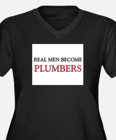 Real Men Become Plumbers Women's Plus Size V-Neck