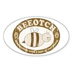 Beeotch Oval Sticker
