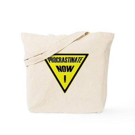 Procrastinate now! Tote Bag