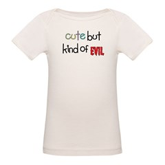 Cute but kind of Evil Tee