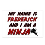 my name is frederick and i am a ninja Postcards (P