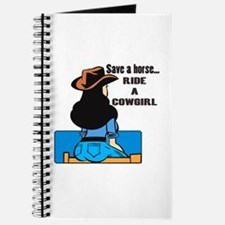 Save a horse. Ride a Cowgirl Journal