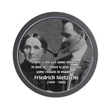Nietzsche Love Madness Reason Wall Clock