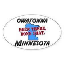 owatonna minnesota - been there, done that Decal
