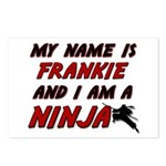 my name is frankie and i am a ninja Postcards (Pac