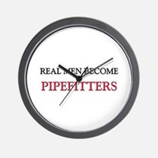 Real Men Become Pipefitters Wall Clock
