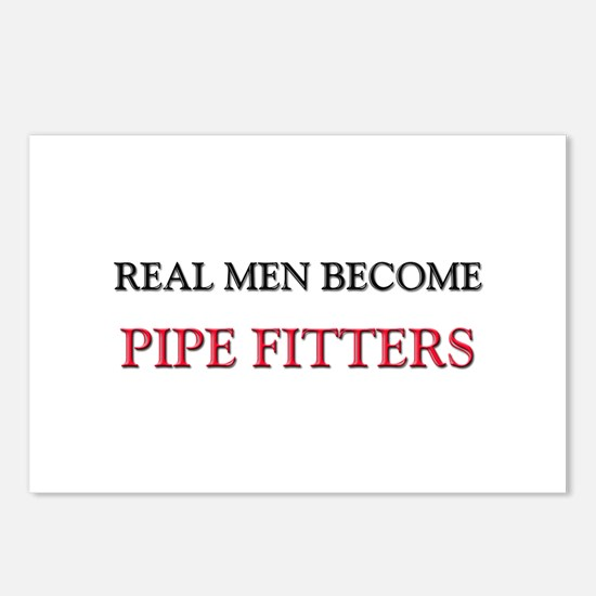 Real Men Become Pipe Fitters Postcards (Package of