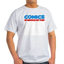 """Comics: An American Art Form"" Ash Grey T-Shirt"