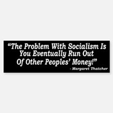 The Problem With Socialism Bumper Bumper Bumper Sticker