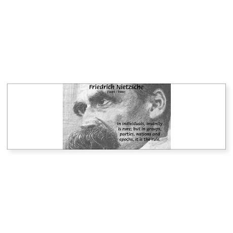Group Insanity: Nietzsche Bumper Sticker