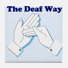 The Deaf Way Tile Coaster