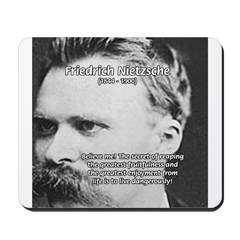 Nietzsche: Live Dangerously Mousepad
