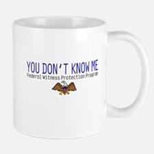 You Don't Know Me Mug