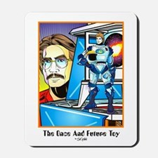 """""""THE ONCE & FUTURE TOY"""" Mousepad"""