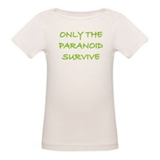 Only The Paranoid Survive Tee