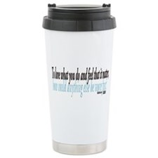 Katharine Graham Quote Travel Mug