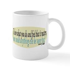 Katharine Graham Quote Mug