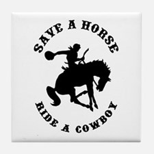 Save a Horse Ride a Cowboy Tile Coaster
