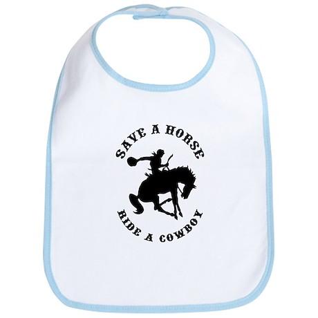 Save a Horse Ride a Cowboy Bib