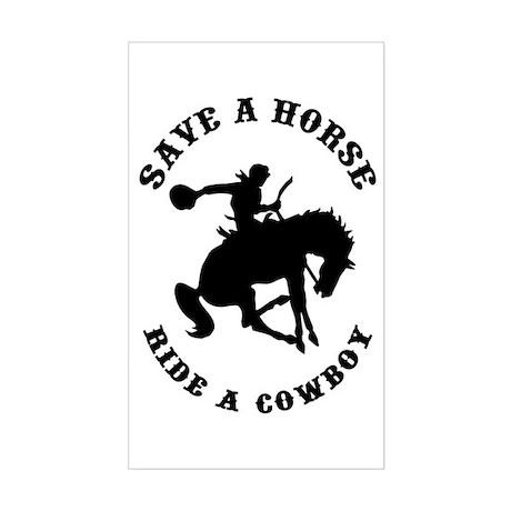 Save a Horse Ride a Cowboy Rectangle Sticker