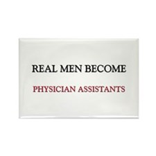 Real Men Become Physician Assistants Rectangle Mag