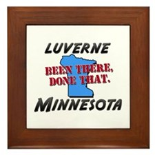 luverne minnesota - been there, done that Framed T
